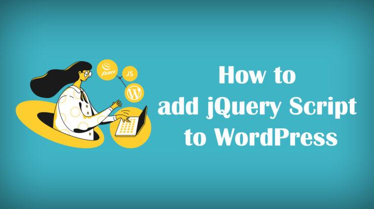 Add jQuery Script to WordPress