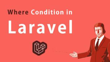 Where Condition in Laravel