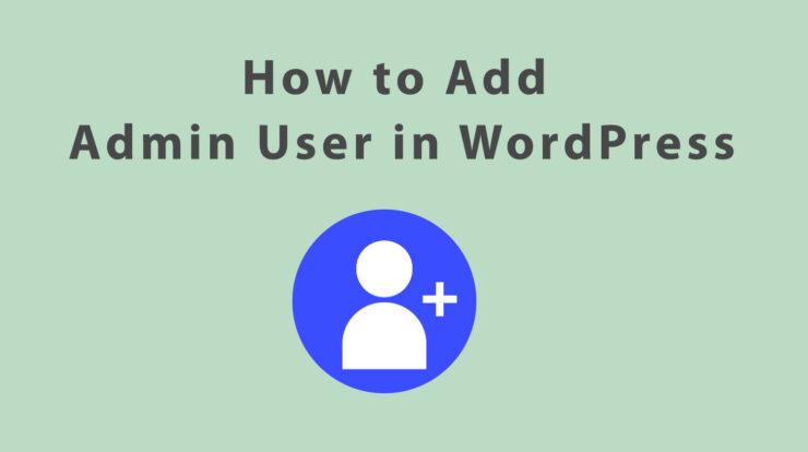 add admin user wordpress functions php