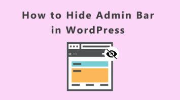 How to Hide Admin Bar in WordPress?