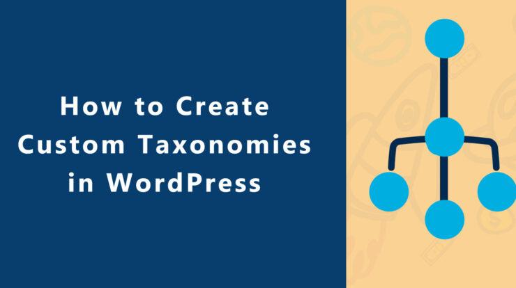 How to Create Custom Taxonomy in WordPress?
