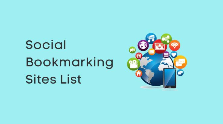Top Social Bookmarking Sites List – High DA, PA & Dofollow